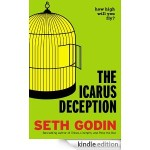 The Icarus Deception/Seth Godin Amazes Again!