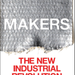 Book Review- Makers: The New Industrial Revolution by Chris Anderson