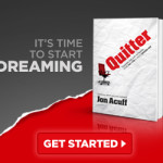 Book Review- Quitter: Closing The Gap Between Your Day Job & Dream Job