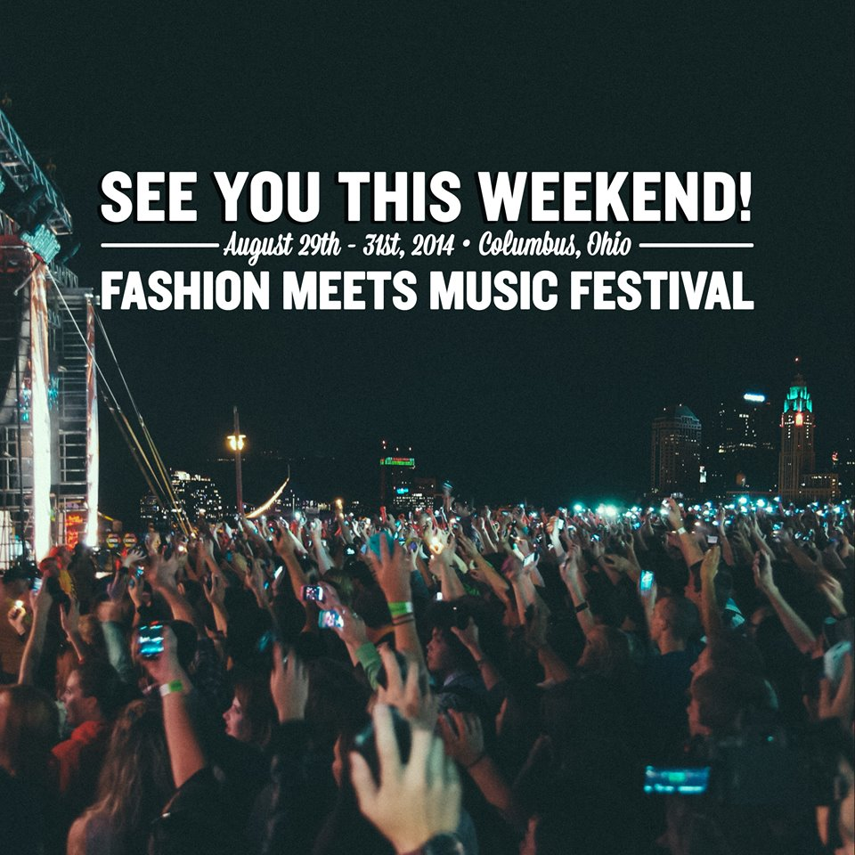 The Fashion Meets Music Festival In Columbus Ohio On Labor Day
