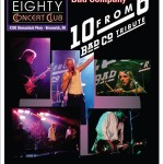 "10 from 6: set to perform ""Bad Company"" at the 42 Eighty Concert Club!"