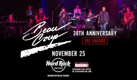 """Beau Coup set for """"The Encore"""" at The Hard Rock Rocksino with a New LIVE CD!"""