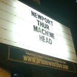 REGAL ROCKING WITH ROBB FLYNN AND MACHINE HEAD AT THE NEWPORT