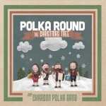 Chardon Polka Band album review and holiday show preview
