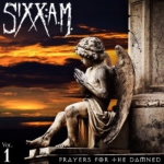 SIXX:A.M. ANNOUNCE APRIL 29 RELEASE OF PRAYERS FOR THE DAMNED and NEW TOUR