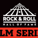 Rock and Roll Hall of Fame Announces New Film Series