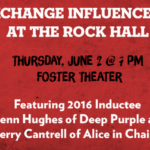 Rock & Roll Hall of Fame Welcomes Jerry Cantrell & 2016 Inductee Glenn Hughes for SoundExchange Influencers Series Interview