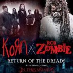 Return of the Dreads Tour featuring Korn, Rob Zombie and In This Moment set to hit Blossom Music Center this Wednesday!!