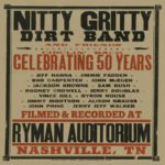 Nitty Gritty Dirt Band to Release Nitty Gritty Dirt Band and Friends – Circlin' Back: Celebrating 50 Years!