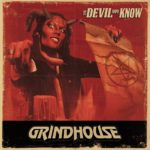 "Grindhouse to unleash ""The Devil You Know"" on September 17 at Alrosa Villa"