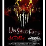Mushroomhead, Unsaid Fate and Dose In Concert at The Whiskey Warehouse Tonight!