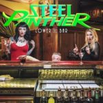 Lock Up Your Wife And Send Your Daughter To Grandma's – Steel Panther Is Coming To Town!