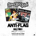 In the Mike Moscato Corner:  ANTI-FLAG comes home and brings REEL BIG FISH to Stage AE in Pittsburgh!