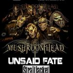 MUSHROOMHEAD and UNSAID FATE Return to the Whiskey Warehouse Bar & Grill on Saturday!