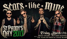 Dillinger's Event Center and TK Booking presents St. Paddy's Day with Scars Like Mine, Autumn Burning, Dread Engine, The Years Between and Chase Beaire