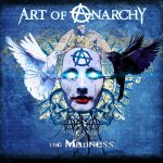 Art of Anarchy to unleash 'The Madness' on Diesel Concert Lounge in Chesterfield, Michigan wsg/ Through Fire, For We Are Many and Social Impact!!