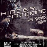Hinder, Nonpoint, Nine Shrines and Chrysalis ready to rock the Ohio Theatre in Lima, Ohio on Wednesday!!