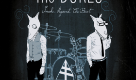 French duo, The Dukes, set to release their first full length LP in the US this Friday!!! Drummer Greg Jacks sits down with The Rust Belt Chronicles.