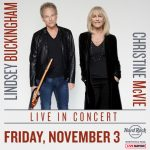 Longtime Fleetwood Mac Members Lindsey Buckingham and Christine McVie Coming to Hard Rock Rocksino – Nov. 3!