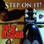 "Clevelander Tom Szell and the rest of Big Shoes Release New Album of ""Step On It!"""