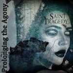 """CD review: Saint Tragedy's """"Prolonging the Agony"""""""
